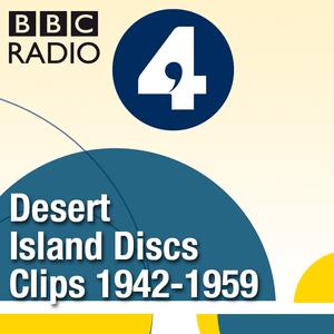 Podcast Desert Island Discs: Fragment Archive 1942-1959
