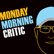 Podcast Monday Morning Critic Podcast