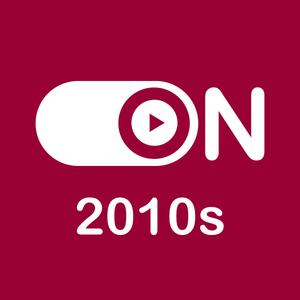 ON 2010s