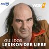 WDR 4 Guildos Lexikon der Liebe