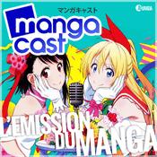 Podcast Mangacast, l'émission du manga et de l'animation japonaise