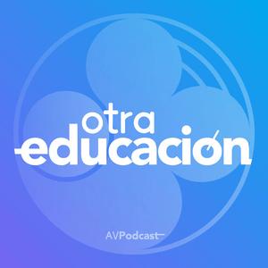 Podcast Otra Educación