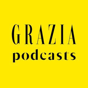 Podcast Grazia Podcasts