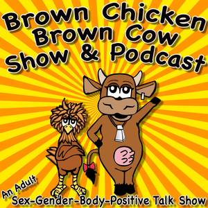 Podcast Brown Chicken Brown Cow