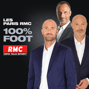 Podcast RMC - Les Paris RMC 100% Foot