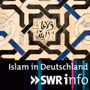 Podcast SWRinfo Islam in Deutschland