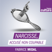 Podcast Narcisse, accusé non coupable