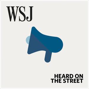 Podcast WSJ Heard On the Street