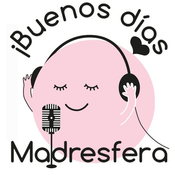 Podcast Buenos días madresfera