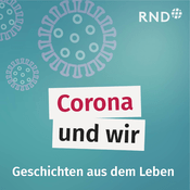 Podcast Corona und wir
