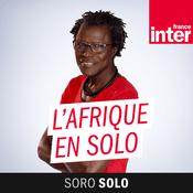 Podcast France Inter - L'Afrique En Solo