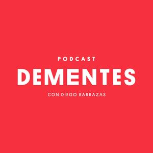 Podcast DEMENTES