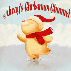 The Alway's Christmas Music Channel