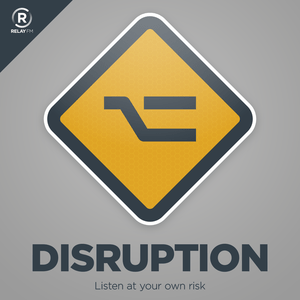 Podcast Relay FM - Disruption