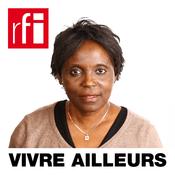 Podcast RFI - Vivre ailleurs