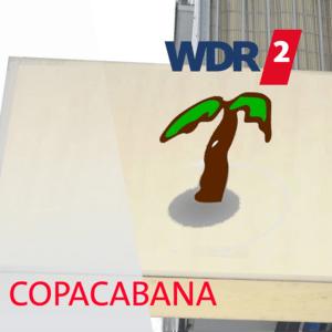 Podcast WDR 2 - Copacabana