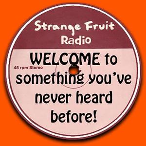 Radio Strange Fruit Radio