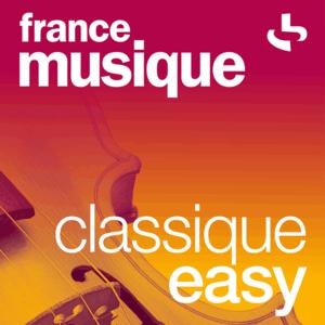 Radio France Musique - Classique Easy