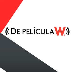 Podcast De Película W