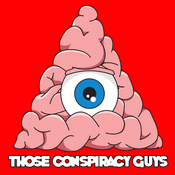 Podcast Those Conspiracy Guys