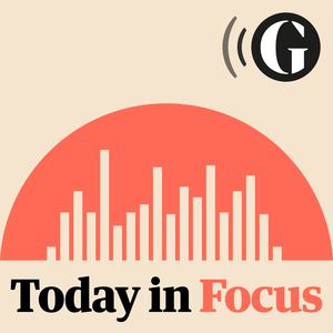 Podcast Today in Focus