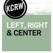 Podcast KCRW Left Right & Center
